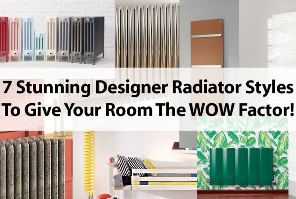 7 Stunning Designer Radiator Styles to give your room the WOW factor